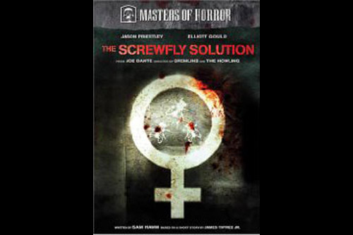 The Screwfly Solution / Masters of Horror