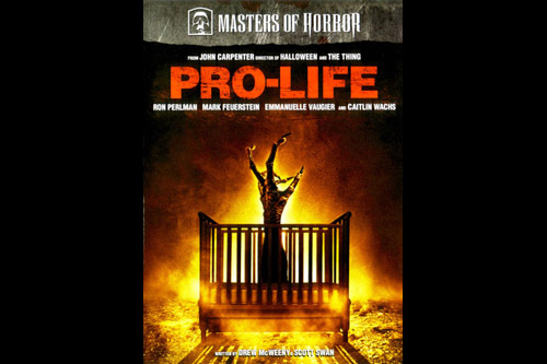 Pro-Life / Masters of Horror