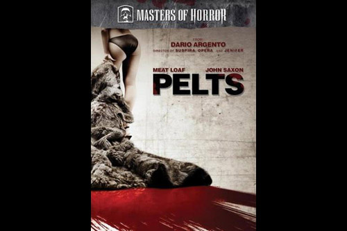 Pelts / Masters of Horror