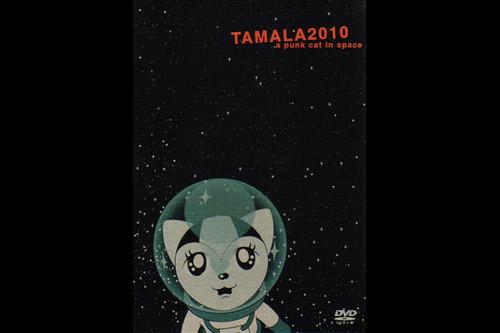 TAMALA 2010 a punk cat in space